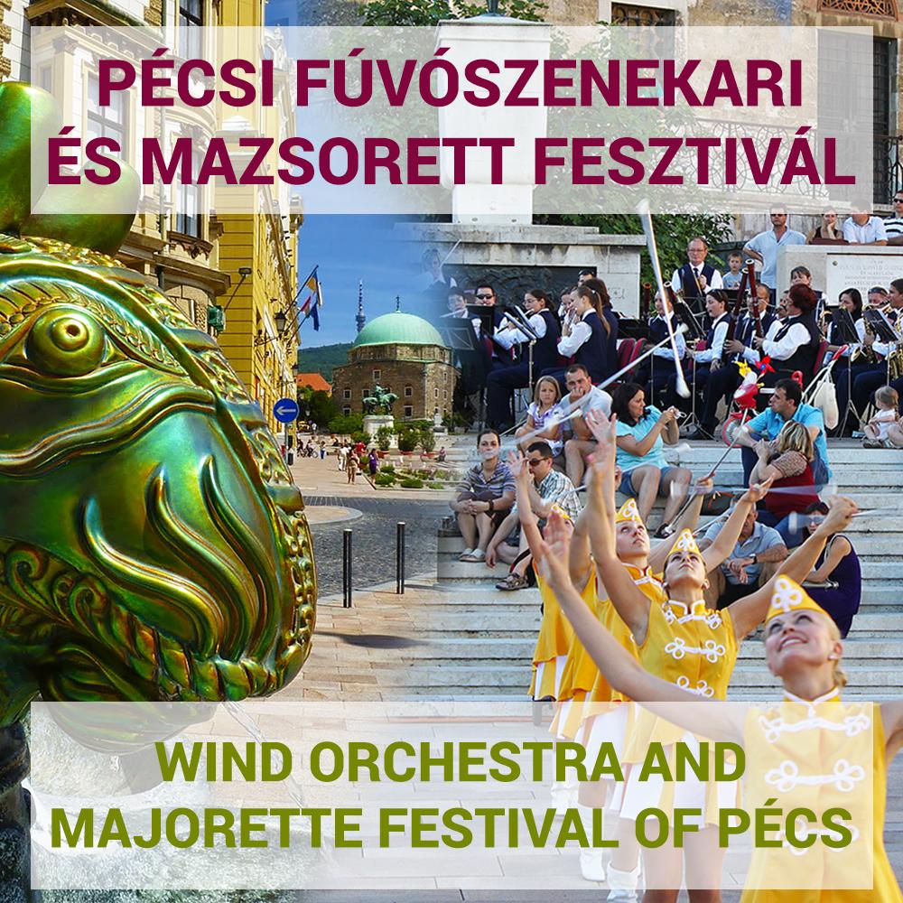 Pécsi Fúvószenekari és Mazsorett Fesztivál