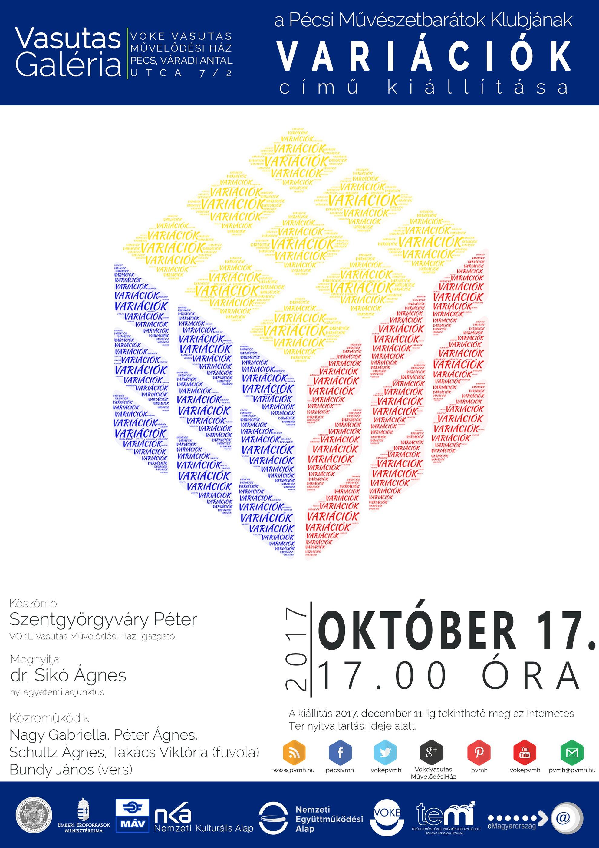 A Pécsi Művészetbarátok Klubjának Variációk című kiállítása