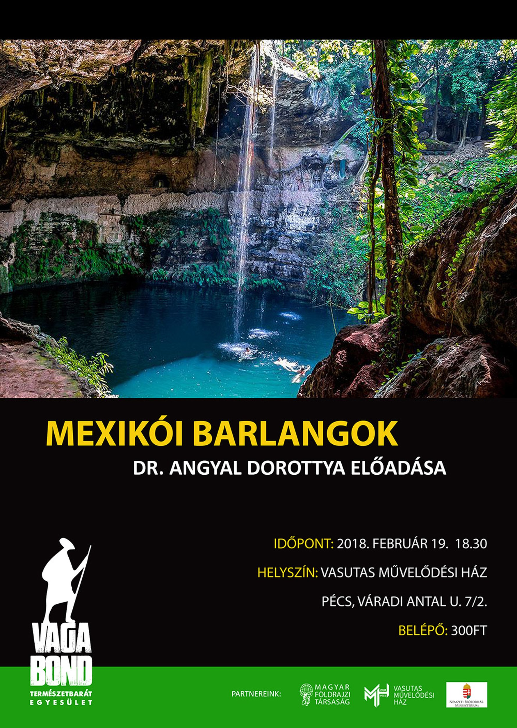 Vagabond Természetbarát Egyesület: Mexikói Barlangok