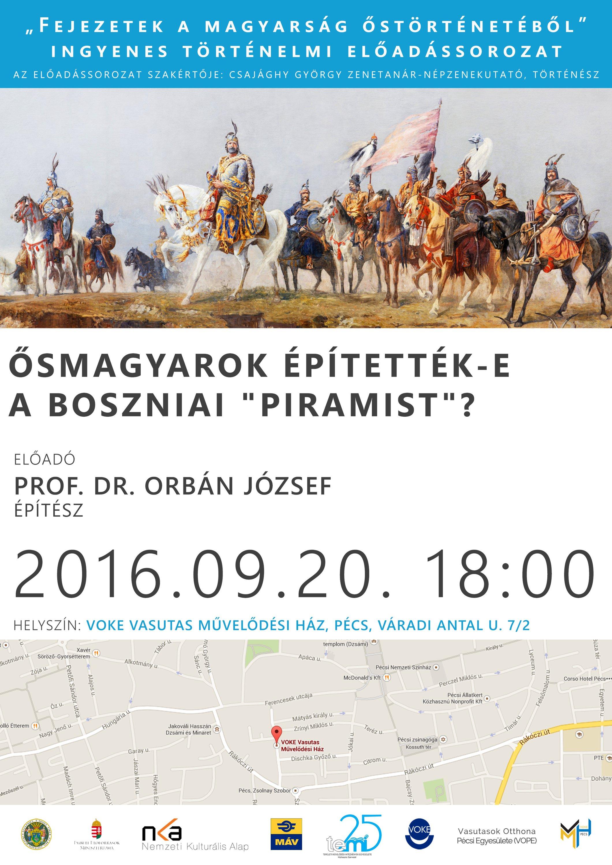 """""""Fejezetek a magyarság őstörténetéből"""" - Ősmagyarok építették-e a boszniai """"piramist""""?"""