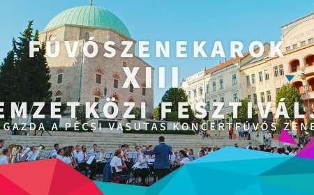 Fúvószenekarok XIII. Nemzetközi Fesztiválja 2016.09.23-24. Pécs